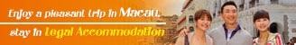 Nikmati Perjalanan di Macau, Menginap di penginapan yang legal