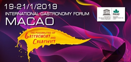 International Gastronomy Forum, Macao 2019