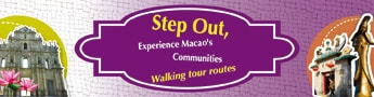 Step Out, Experience Macao's Communities - Walking tour routes